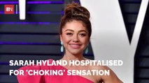 Sarah Hyland Was Admitted To The ER