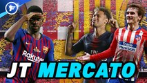 Journal du Mercato : le Barça s'agite dans tous les sens