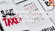 Un livre rempli de tampons pour lutter contre l'absurde taxe rose