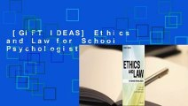 [GIFT IDEAS] Ethics and Law for School Psychologists