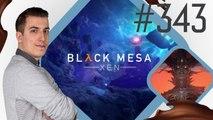 BLACK MESA : Le remake d'Half Life ouvre sa beta !   PAUSE CAFAY #343