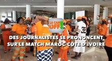 LA CAN EN OFF :Des journalistes se prononcent sur le match MAROC-CÔTE D'IVOIRE