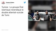 Tunisie : L'État islamique revendique le double attentat suicide survenu à Tunis