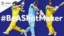Oppo -BeAShotMaker - Australia vs England - Shot of the Day - ICC Cricket World Cup 2019