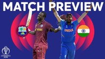 Match Preview - West Indies v India - ICC Cricket World Cup 2019