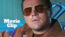 "Once Upon a Time ... in Hollywood Movie Clip - ""This Town"" (2019) Leonardo DiCaprio Comedy Movie HD"