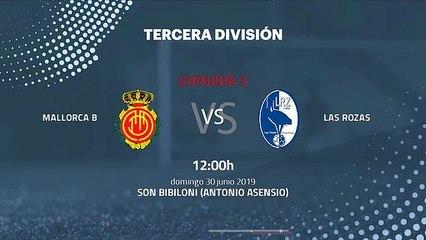 Previa partido entre Mallorca B y Las Rozas Jornada 3 Tercera División - Play Offs Ascenso