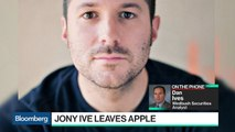 Jony Ive's Shoes Won't Be Filled at Apple, Wedbush's Ives Says