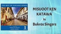 Bukros Singers - Misuoot Ken Katawa (Lyrics Video)