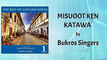 Bukros Singers - Misuoot Ken Katawa (Lyrics Video)
