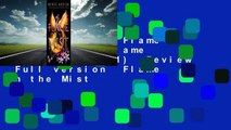Full version  Flame in the Mist (Flame in the Mist, #1)  Review  Full version  Flame in the Mist