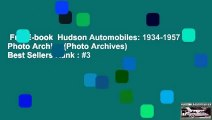 Full E-book  Hudson Automobiles: 1934-1957 Photo Archive (Photo Archives)  Best Sellers Rank : #3