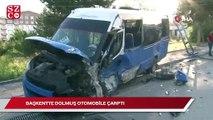 Başkentte dolmuş otomobile çarptı: Yaralılar var