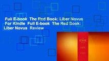 Full E-book  The Red Book: Liber Novus  For Kindle  Full E-book  The Red Book: Liber Novus  Review