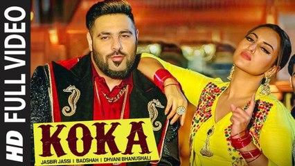 Koka (Full Video) Khandaani Shafakhana | Badshah, Sonakshi Sinha | New Song 2019 HD
