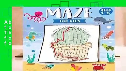 About For Books  Mazes for Kids Ages 4-8: The Maze Activity Books for Kids: Maze Books for Kids