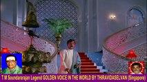 Vasantha Maligai  1973   T M Soundararajan Legend Song 6