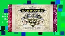 Full version  Sawbones: The Hilarious, Horrifying Road to Modern Medicine  Best Sellers Rank : #5