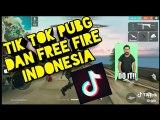 Tik Tok PUBG dan Free Fire Indonesia 1