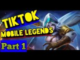 TIKTOK MOBILE LEGENDS PART 1