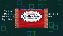 Trial New Releases  Merriam-Webster Collegiate Dictionary, 11th Edition by Merriam-Webster
