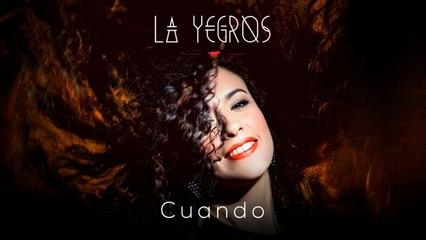La Yegros - Cuando (Official Audio)