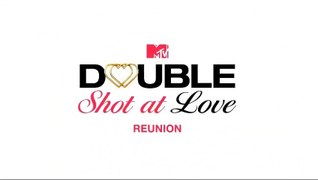 A Double Shot at Love Season 1 Episode 14 The Reunion 6 27 2