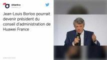 Huawei France : l'ancien ministre Jean-Louis Borloo pourrait devenir président du Conseil d'administration