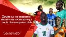 Zoom sur les attaquants africains de la Can-2019 qui ont le plus marqué en club