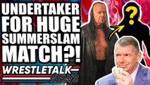 Eric Bischoff WWE RETURN Controversy! HUGE UnderTaker Summerslam 2019 Match?! | WrestleTalk News