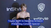 Taylor Swift To Kick Off Prime Day