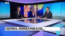 "Women's World Cup: ""Beyond football, nothing is going to be the same again"""