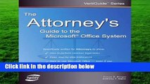 The Attorney s Guide to the Microsoft Office System (Vertiguide)