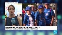 Mondial-2019 : France - États-Unis - Les Bleues outsiders en quarts de finale