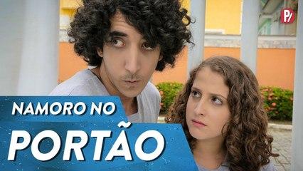 NAMORO NO PORTÃO | PARAFERNALHA