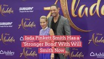 Jada Pinkett Smith Has a 'Stronger Bond' With Will Smith Now