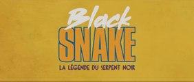 BLACK SNAKE (2019) Bande Annonce VF - HD