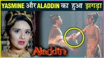 Yasmine Finally Meets Ali | Face Off Moment | Fight With Aladdin | Aladdin Naam Toh Suna Hoga