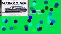 About For Books  Chevy SS: Years of Super Sport: 50 Years of Super Sport by Robert Genat