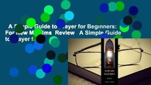 A Simple Guide to Prayer for Beginners: For New Muslims  Review   A Simple Guide to Prayer for