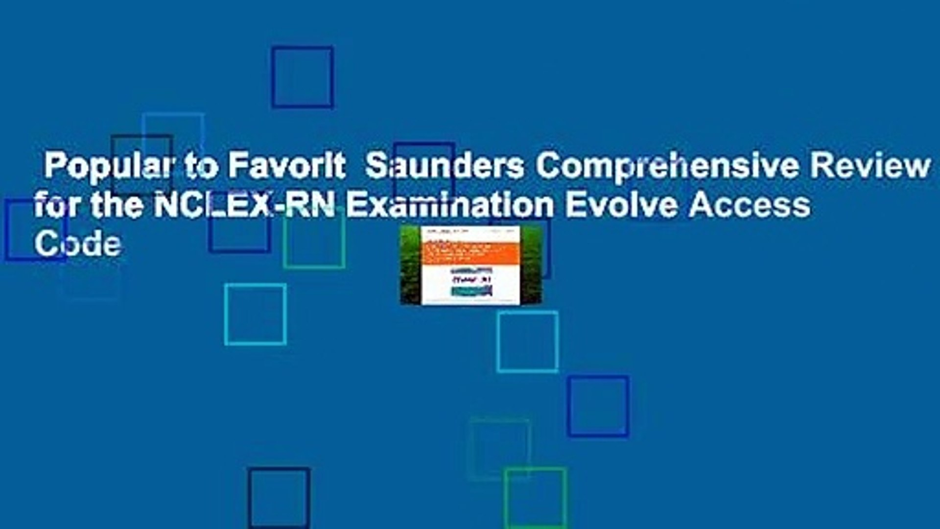 Popular to Favorit Saunders Comprehensive Review for the NCLEX-RN  Examination Evolve Access Code
