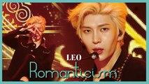 [HOT] LEO - Romanticism, 레오 - 로맨티시즘 Show Music core 20190629