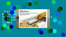 Full version  Make: Electronics: Learning Through Discovery (Make: Technology on Your Time)