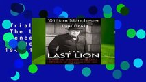 Trial New Releases  The Last Lion: Winston Spencer Churchill: Defender of the Realm, 1940-1965 by