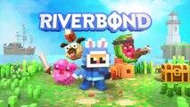 Riverbond - Bande-annonce de lancement