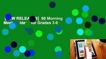 [NEW RELEASES]  80 Morning Meeting Ideas for Grades 3-6