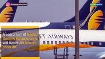 Exclusive | Hinduja-Etihad consortium gearing up for Jet Airways IBC bid; Tata's, Qatar Airways in exploratory mode