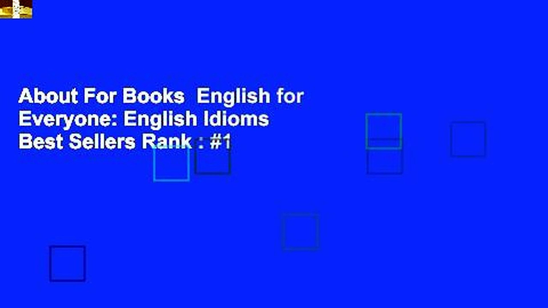 About For Books English for Everyone: English Idioms Best Sellers Rank : #1