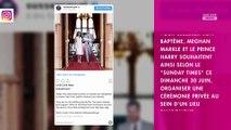 Meghan Markle et le prince Harry : le baptême d'Archie serait une cérémonie privée