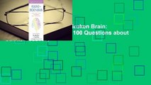 Full E-book Healing the Broken Brain: Leading Experts Answer 100 Questions about Stroke Recovery
